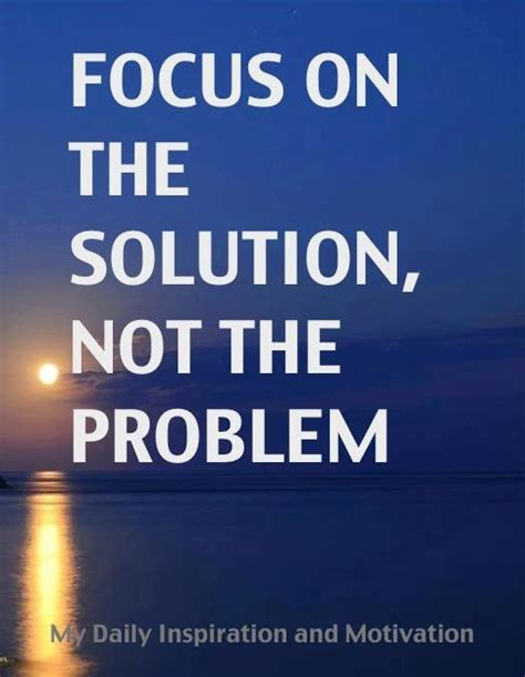 Problem And Solution Quotes Quotesgram