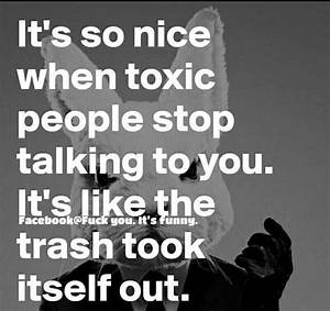17 best Toxic People Quotes on Pinterest | Toxic people ...