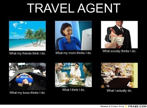Travel Memes - travel agent funny travel travel inspiration and travel destinations