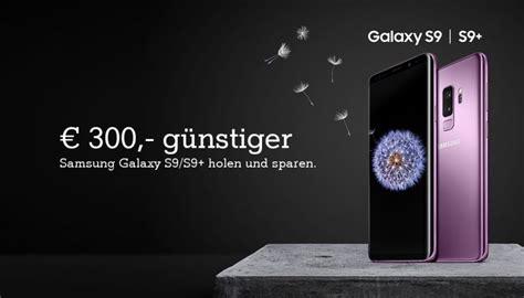 bestes smartphone bis 300 2018 samsung galaxy s9 s9 bis zu 300 g 252 nstiger a1blog