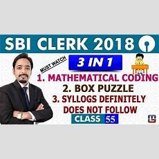 Sbi Clerk Pre  Mathematical Coding  Box Puzzle  Syllogs  Reasoning  1100 Am  Class 55