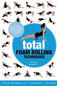Total Foam Rolling Techniques By Bloomsbury Publishing