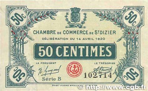 Chambre De Commerce De Etienne 150 Nouveaux Billets De Chambres De Commerce