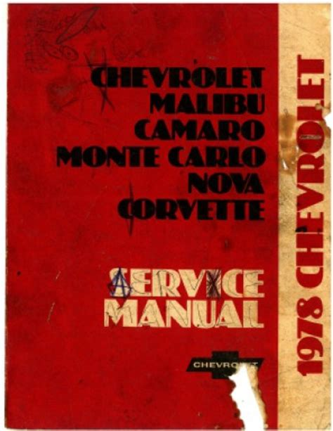 car maintenance manuals 1978 chevrolet camaro electronic valve timing 1978 chevrolet car service manual camaro monte carlo nova corvette
