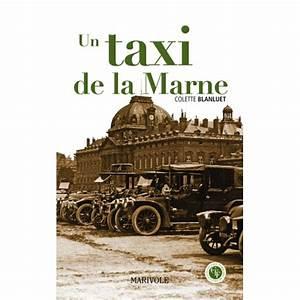 Taxi De La Marne : un taxi de la marne ~ Medecine-chirurgie-esthetiques.com Avis de Voitures