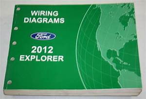 2012 Ford Service Wiring Diagram Manual Explorer