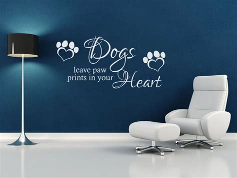 Wall Quote Dogs Leave Paw Prints... Vinyl Wall Sticker