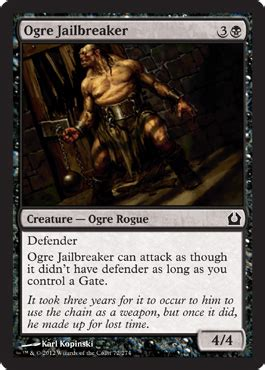 ogre jailbreaker new black creature with defender return