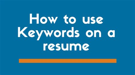 exactly how to use keywords on a resume exles included