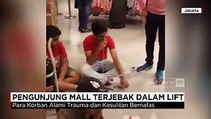 Lift Anjlok Dari Lantai 3  9 Pengunjung Mall Terjebak