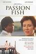 Passion Fish - Wikipedia