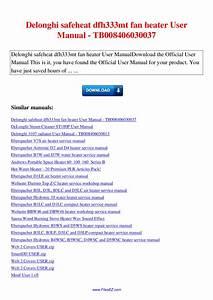 Delonghi Safeheat Dfh333mt Fan Heater User Manual By Nana