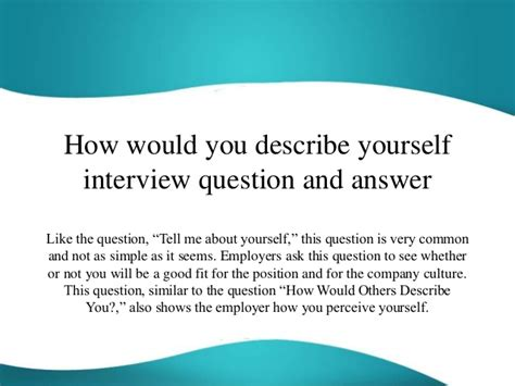 How To Describe Yourself In A Resume Exle by How Would You Describe Yourself Question And Answer