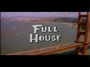 Full House Theme Song - YouTube  Full