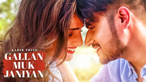 Gallan Muk Janiyan Lyrics