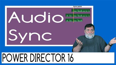 powerdirector  audio sync power director tutorial