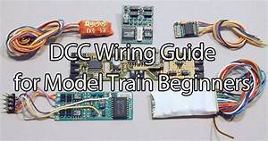 Dcc Wiring For Model Train Beginners