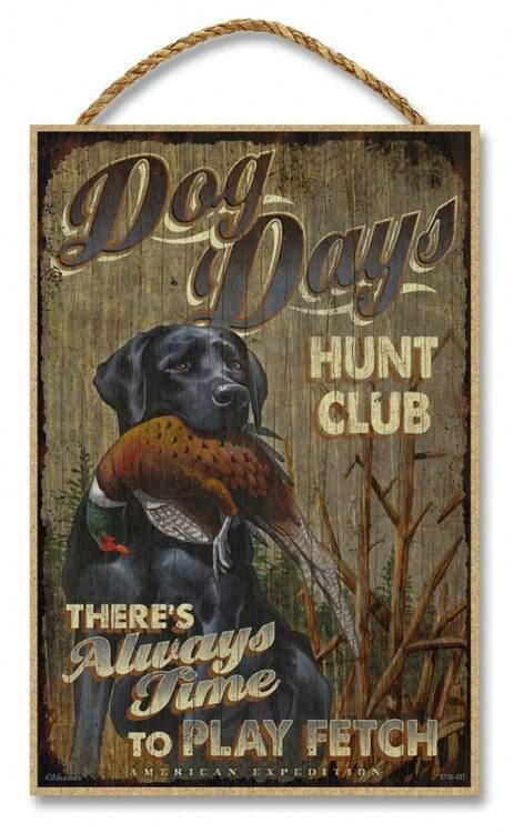 dog days hunt club rustic advertising wooden    sign