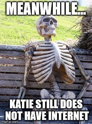 Meanwhile Meme Generator - waiting skeleton meme imgflip
