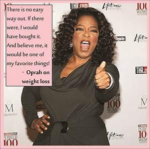 Oprah Death Quo... Oprah Winfrey Weight Quotes