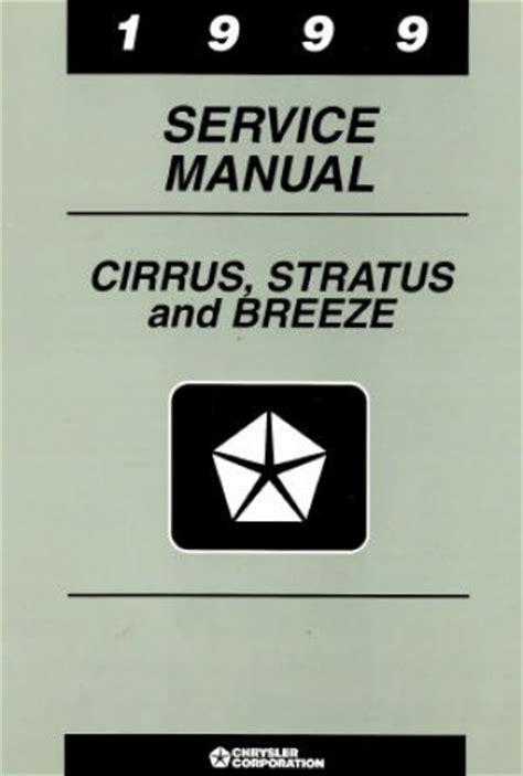 1997 1999 chrysler cirrus ja dodge stratus factory service manual factory service manual cirrus chrysler cirrus dodge stratus and plymouth breeze service manual 1999
