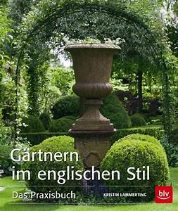 Englischen Garten Anlegen : du willst einen englischen garten willkommen in franks kleinem garten ~ Whattoseeinmadrid.com Haus und Dekorationen