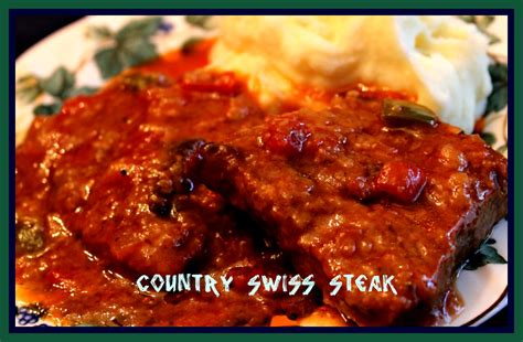 swiss steak sweet tea and cornbread country swiss steak