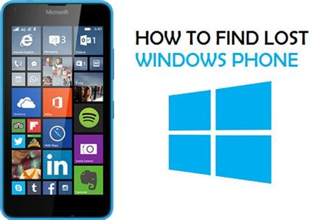 how to find my phone how to track find your lost windows phone