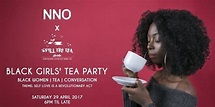 NNO x Spill The Tea London Black Girls' Tea Party - Black ...