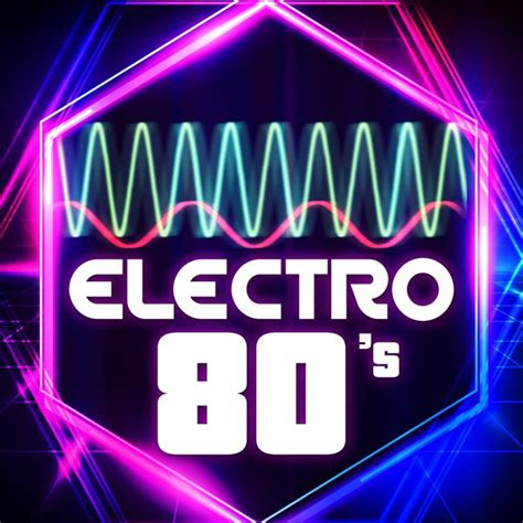 Where genres such as new wave, electronic music, rap and hip hop in particular flourished in this period. Electro 80's - Compilation by Various Artists   Spotify