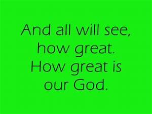 How Great Is Our God Lyrics By Chris Tomlin, Jesse Reeves ...