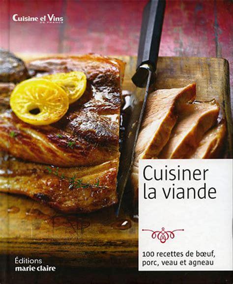cuisiner la queue de boeuf cuisiner la viande 100 recettes de bœuf porc veau et