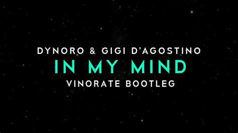 In My Mind (vinorate Bootleg