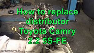 How To Replace Distributor Toyota Camry 2 2  Engine 5s