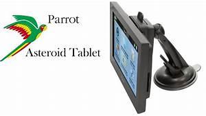 Parrot Asteroid Tablet : parrot asteroid tablet youtube ~ Medecine-chirurgie-esthetiques.com Avis de Voitures