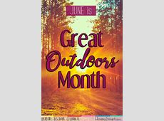 Great Outdoors Month HolidaySmart