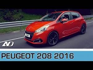 Pack Visibilité Peugeot 208 : peugeot 208 diesel 2016 primer vistazo youtube ~ Medecine-chirurgie-esthetiques.com Avis de Voitures