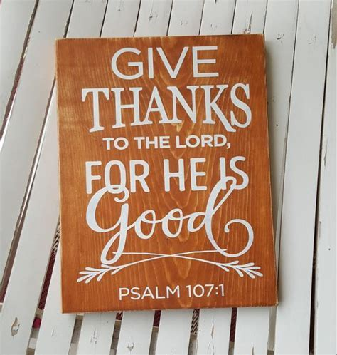 Give Thanks To The Lord, For He Is Good wood sign thankful