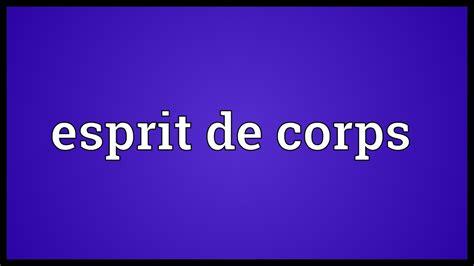 Esprit De Corps Meaning