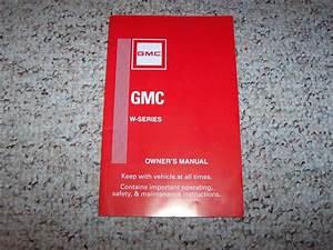 2007 Gmc W4500 Diesel Truck Owner U0026 39 S Manual