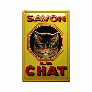 Plaque Publicitaire Métal : plaque m tal publicitaire 20x30cm bomb e en relief savon le chat ~ Teatrodelosmanantiales.com Idées de Décoration