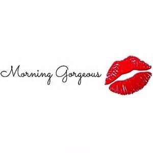 morning gorgeous pictures photos and images for and