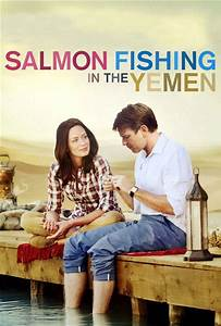 Salmon Fishing in the Yemen Movie Review (2012)   Roger Ebert