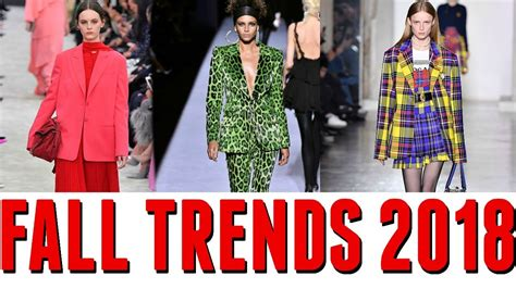 2018 Trends Something Borrowed And Plenty That Is New: TOP 10 FALL FASHION TRENDS 2018