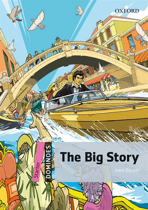 The Big Story - Oxford Graded Readers