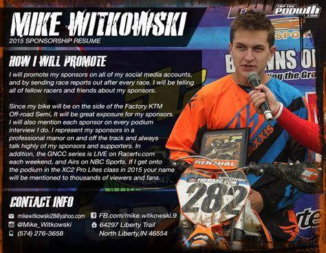 motocross sponsor resume sle 2015 mike witkowski sponsorship resume topthepodium