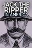 Watch Jack the Ripper in America Online | Season 0, Ep. 0 ...