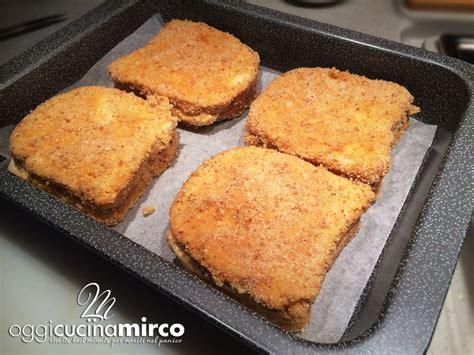 mozzarella in carrozza al forno senza pane pane in carrozza al forno ricetta velocissima