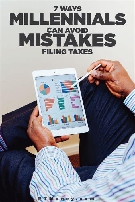 ways millennials  avoid mistakes filing taxes pt money