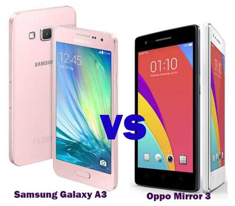 Harga Hp Samsung A3 6 harga samsung galaxy a3 vs oppo mirror 3 ponsel selfie 3